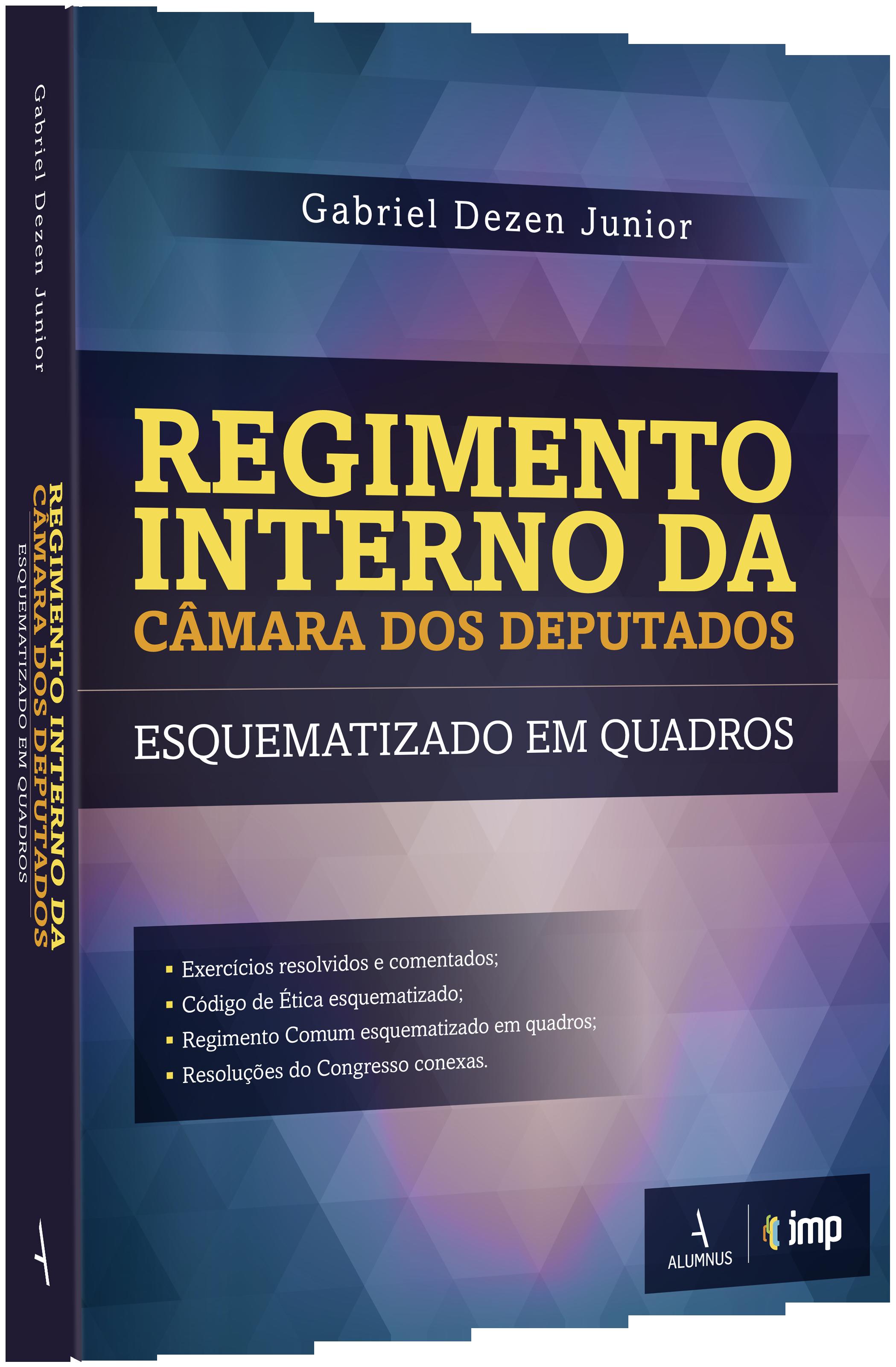 Regimento Interno do Senado Federal Esquematizado em Quadros 3ª Ed. Gabriel Dezen Junior