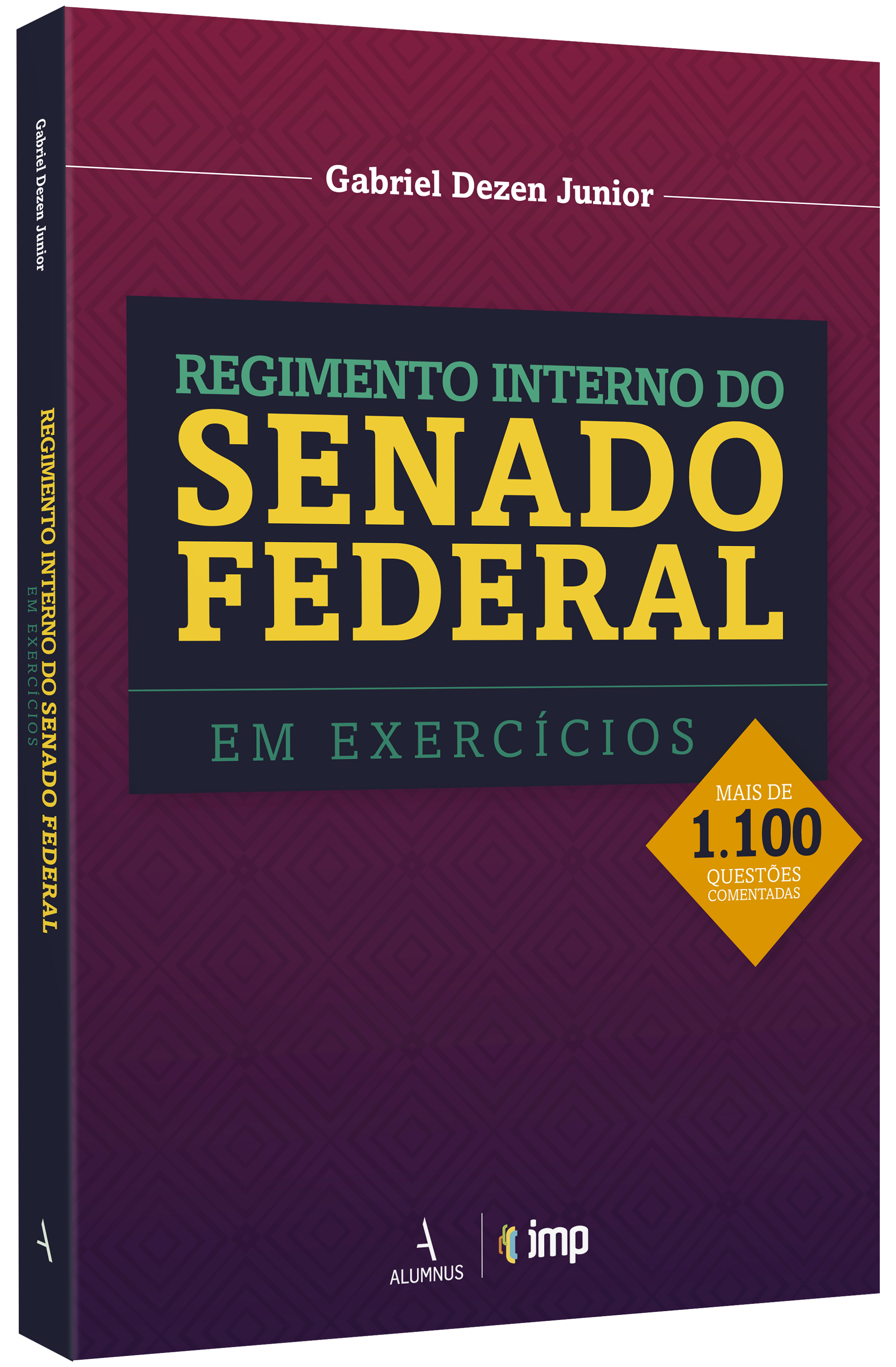 Regimento Interno do Senado Federal em Exercícios – Gabriel Dezen Junior